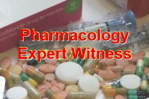 Expert Witness Forensic Pharmacology
